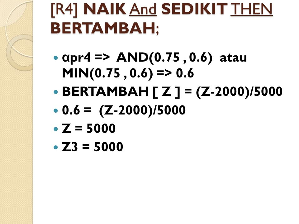 [R4] NAIK And SEDIKIT THEN BERTAMBAH;